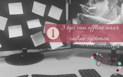1ste tip van offline naar online systemen