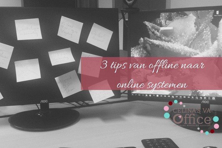 3de tip van offline naar online systemen